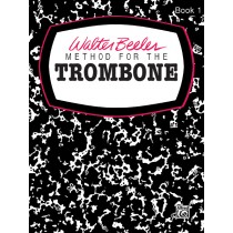 Walter Beeler Method for the Trombone, Book I