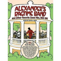 Alexander's Ragtime Band and Other Favorite Songs
