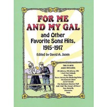 For Me and My Gal and Other Songs - 1915-1917