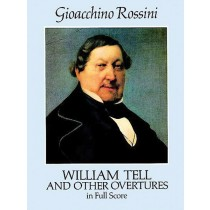 William Tell and Other Overtures