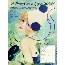 """A Pretty Girl Is Like a Melody"" and Other Favorite Song Hits"