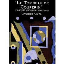 """Le Tombeau de Couperin"" and Other Works"