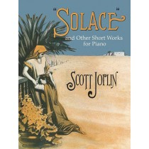 """""""Solace"""" and Other Short Works for Piano"""