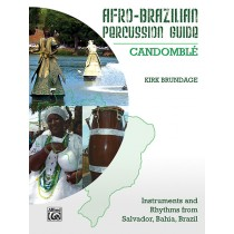 Afro-Brazilian Percussion Guide, Book 3: Candomblé